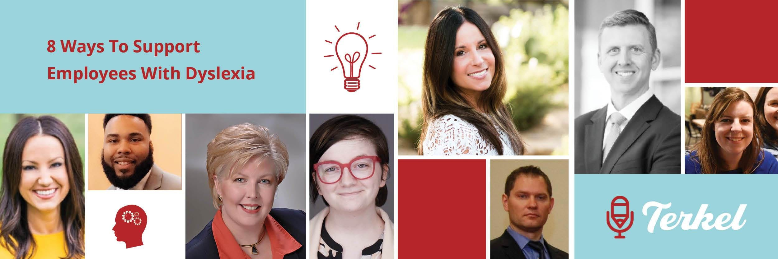 Profile photos of the 8 thought leaders with title '8 ways to support employees with Dyslexia'