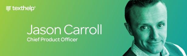 Texthelp announce Jason Carroll as new Chief Product Officer