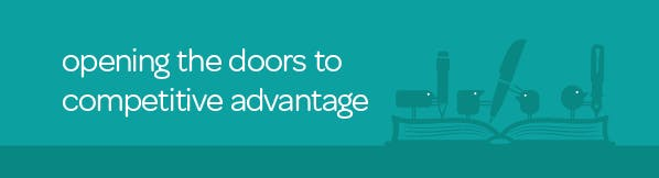 Opening the doors to competitive advantage