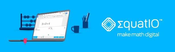 EquatIO banner - make math digital