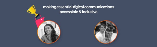 Making essential digital communications inclusive & accessible
