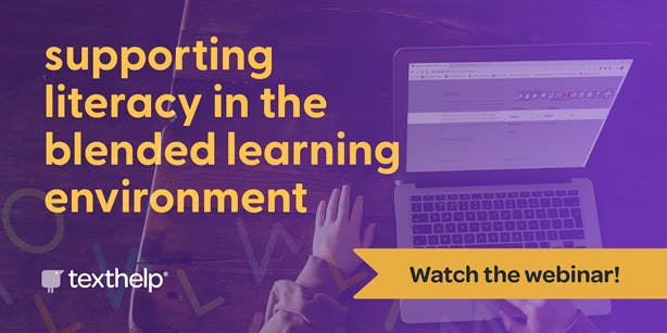 watch the webinar on supporting literacy in the blended learning environment