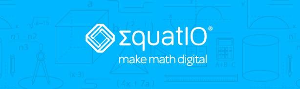 EquatIO - Make math digital