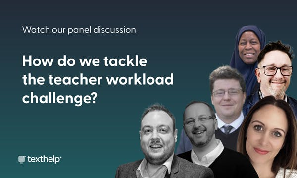 Headshots of all 6 'How do we tackle the teacher workload challenge?' panelists asking the watch our panel discussion