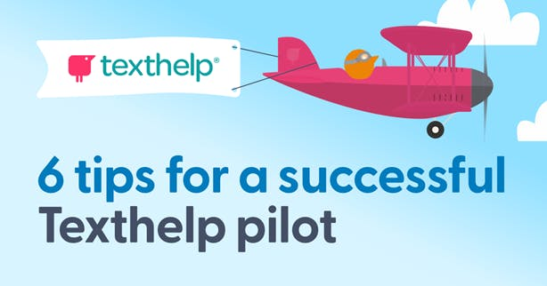 Texthelper flying an airplane with banner. Text reads: Six tips for a successful Texthelp pilot