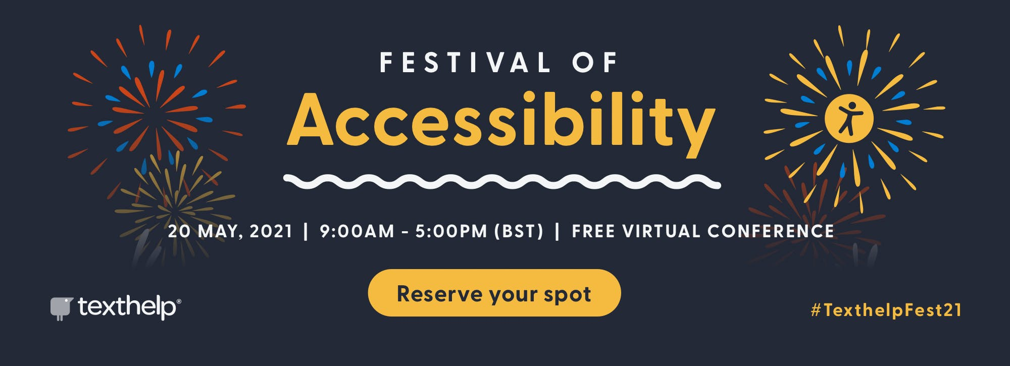 Festival of Accessibility 20 May 2021. Free virtual conference. Reserve your spot
