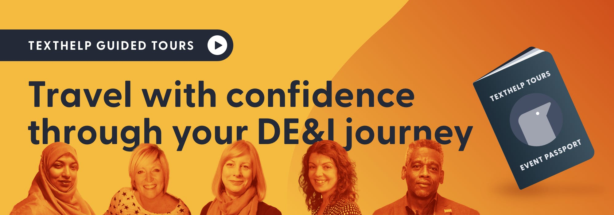 Texthelp Guided Tours. Roundtable discussion. Travel with confidence through your DE&I journey.