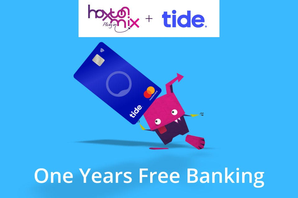 Free business banking with Tide if you are a Hoxton Mix customer!