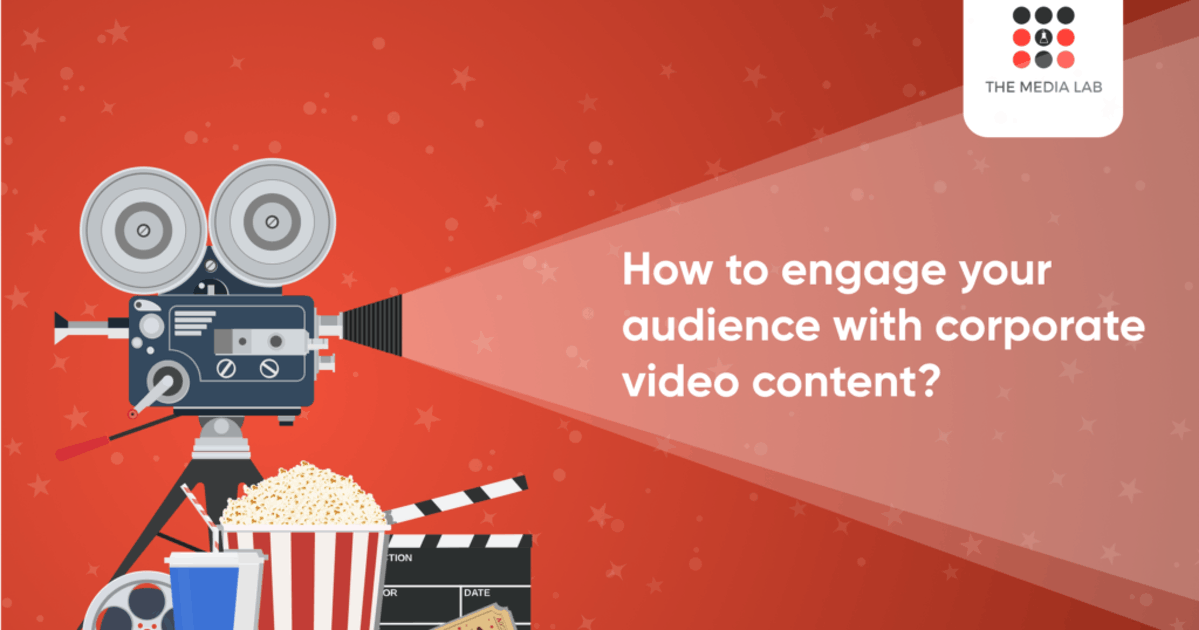 How to engage your audience with corporate video content?