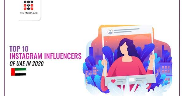 Top 10 Instagram Influencers of the UAE 2020