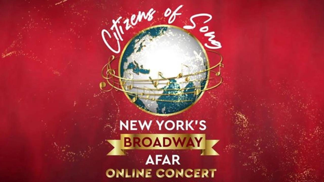 Citizens of Song - New York's Broadway Afar Online Concert