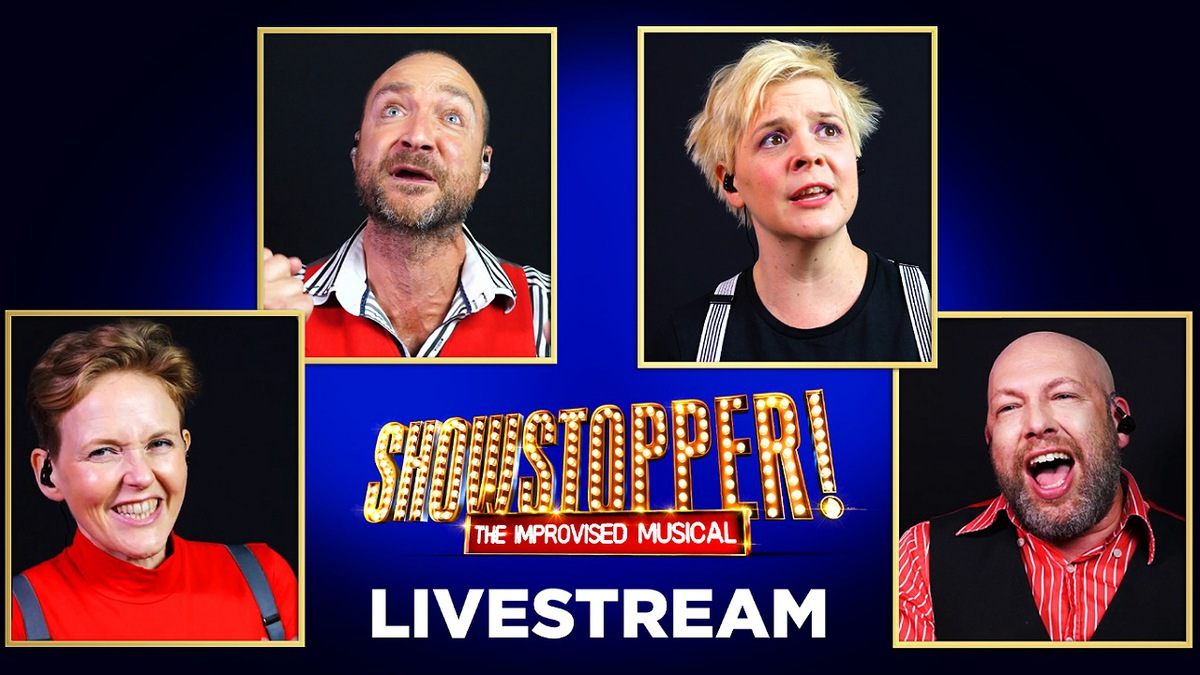 Showstopper! The Improvised Musical Livestream
