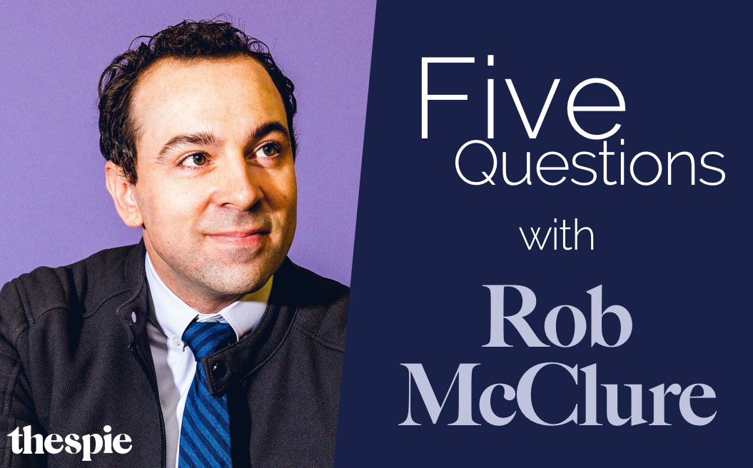 Five Questions with Rob McClure