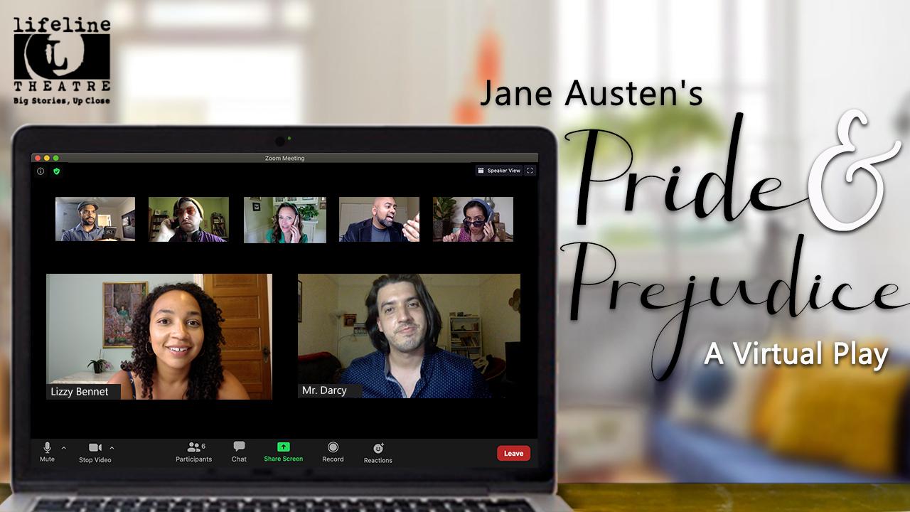 Pride and Prejudice: A Virtual Play