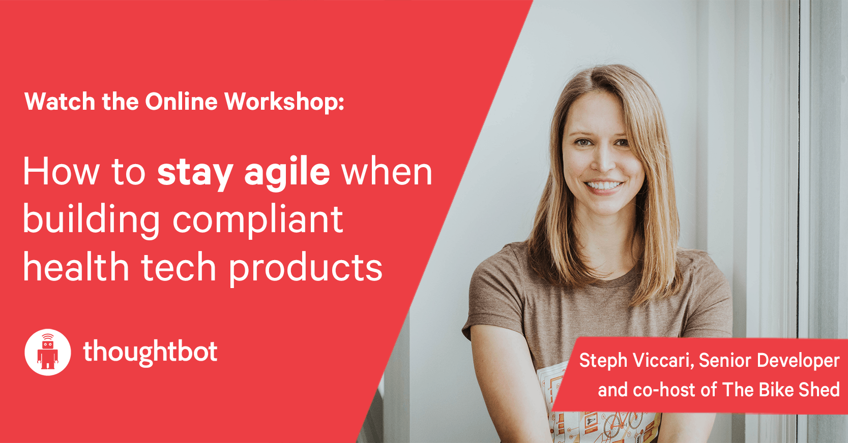 How to stay Agile while Building HIPAA Compliant Products Workshop