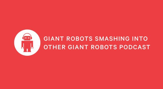 Giant Robots Smashing Into Other Giant Robots logo