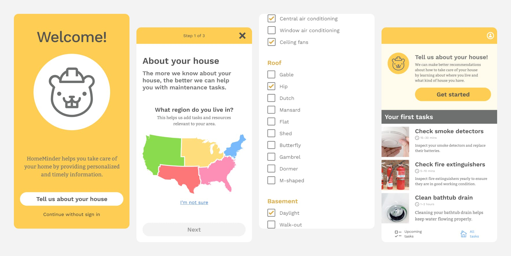 Four screens from the app prototype; a welcome screen, part of a form asking what region of the US you live in, a checklist of house amenities,a list of tasks about your house