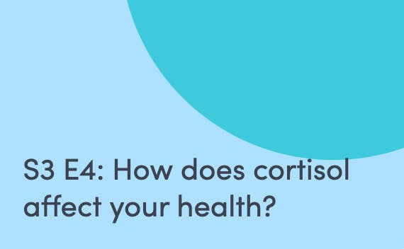 Podcast about how cortisol affects your health