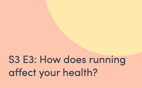 Podcast on how running affects your health