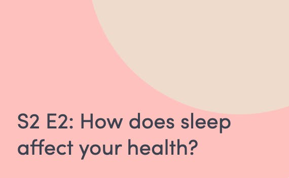 Podcast about how sleep affects your health