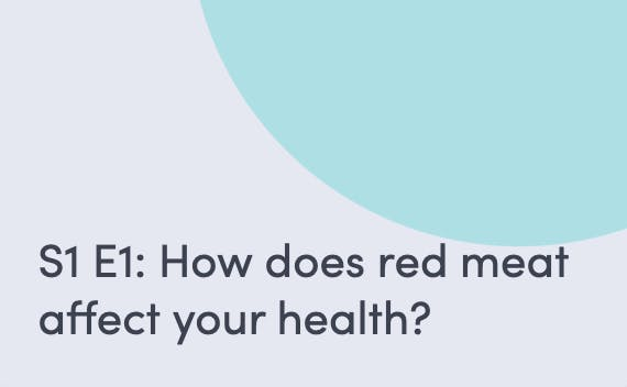 Podcast about how red meat affects your health