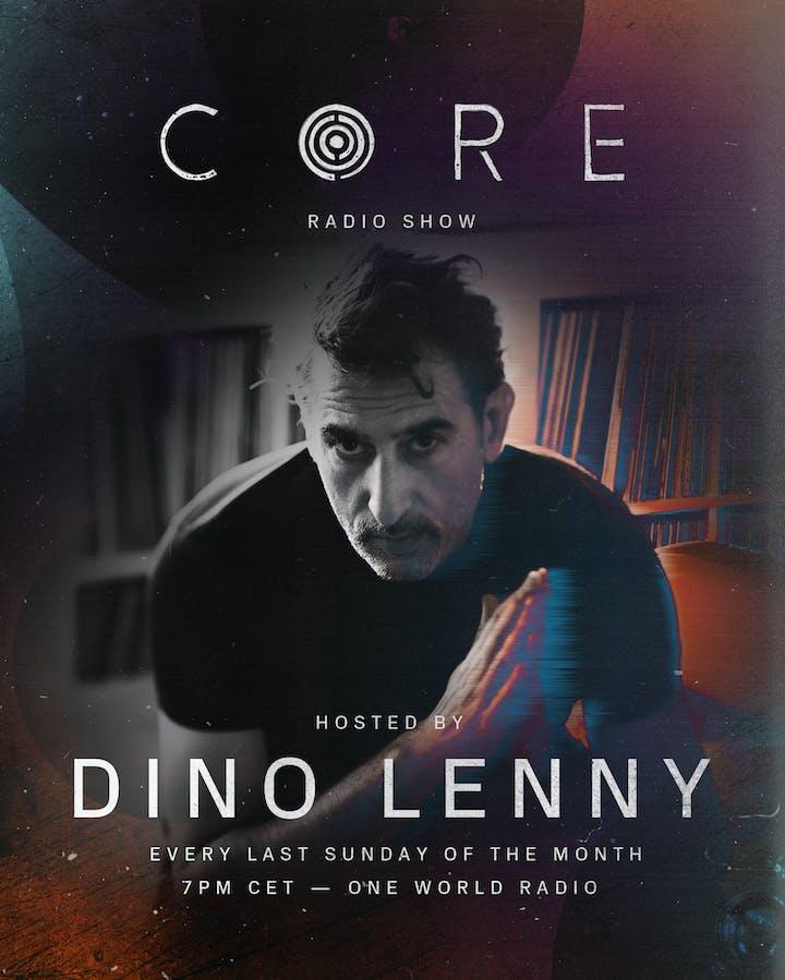 Dino Lenny to host CORE Radio Show.