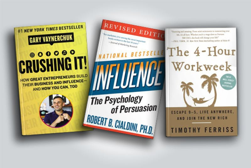 Crushing It, Influence: The Psychology of Persuasion, The 4-Hour Workweek