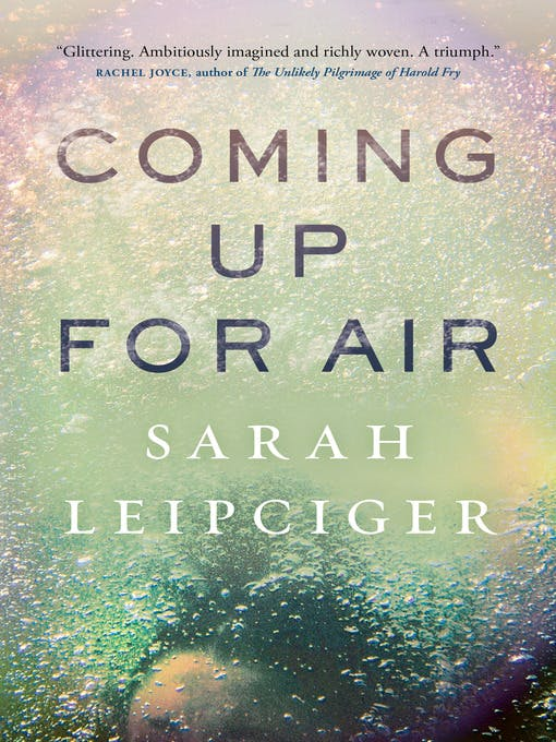 Coming Up for Air by Sarah Leipciger