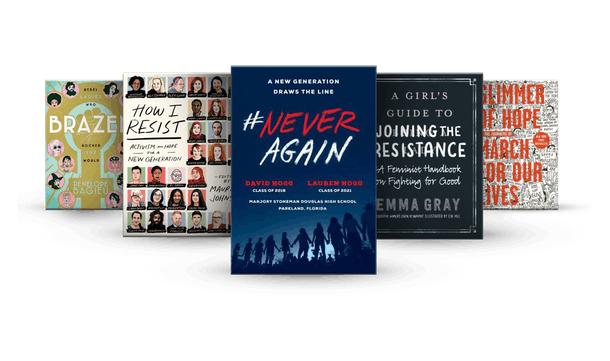 Brazen, How I Resist, #NeverAgain, A Girls Guide to Joining the Resistance, Glimmer of Hope