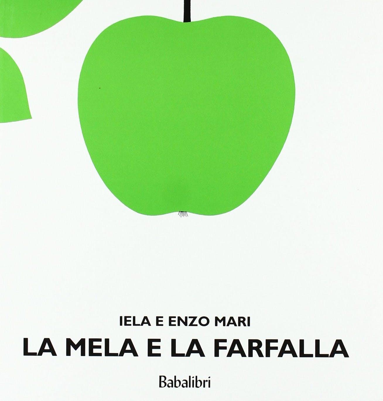 Enzo Mari con Gabriela Ferrario, La mela e la farfalla, 1958. Libro per bambini senza parole edito da Bompiani nel 1960, riedito da Emme Edizioni nel 1969 e oggi da Babalibri.