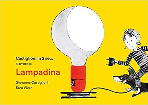 Giovanna Castiglioni, Sara Vivan, Lampadina, Corraini 2019
