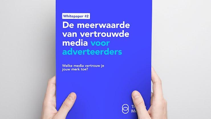 Whitepaper Trust in Media #2: de meerwaarde van vertrouwde media voor adverteerders