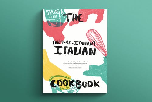 The Not-So-Italian Italian Cookbook
