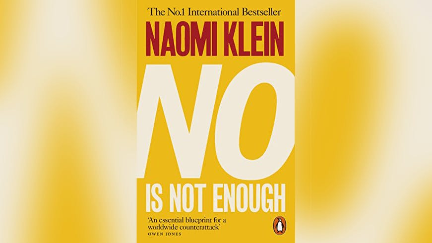 "Cover of the book ""No is Not Enough"" by Naomi Klein."