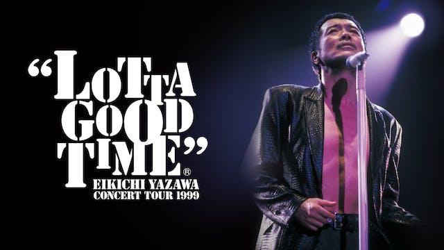 50歳の矢沢永吉が魅せる『LOTTA GOOD TIME EIKICHI YAZAWA CONCERT TOUR 1999』をU-NEXTで配信決定!初のフルバージョンで公開