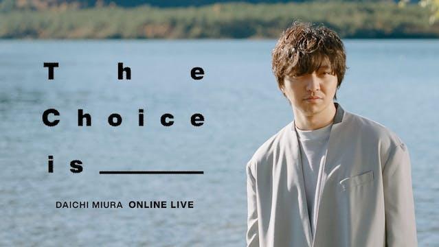 U-NEXTにて三浦大知初のオンラインライブ「DAICHI MIURA Online LIVE The Choice is_____」を配信決定!