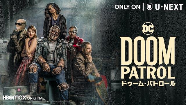 新たなDCヒーロー誕生!変わり者たちによるアクションシリーズ『ドゥーム・パトロール』がいよいよ明日、7月28日(水)よりU-NEXTにて日本初、見放題で独占配信開始。各キャラクターにスポットをあてた長尺予告解禁!
