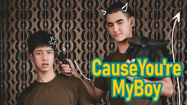 タイBL『Cause You're My Boy』を日本初、U-NEXT独占で配信決定!