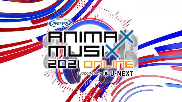 『ANIMAX MUSIX 2021 ONLINE』開催決定!初のオンライン公演をU-NEXTで独占配信!!