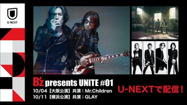 B'z初となる自身主催のRock Project『B'z presents UNITE #01』をU-NEXTにて配信決定!Mr.ChildrenとGLAYも出演!