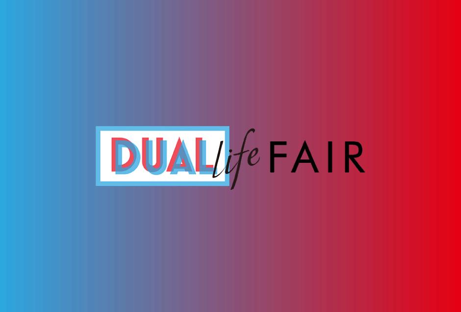 Dual Life Fair