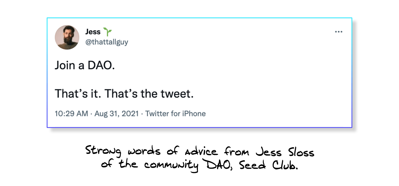 Jess Sloss of Seed Club Join a DAO Tweet