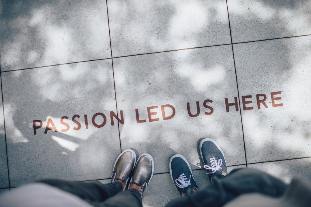 passion led us here photo