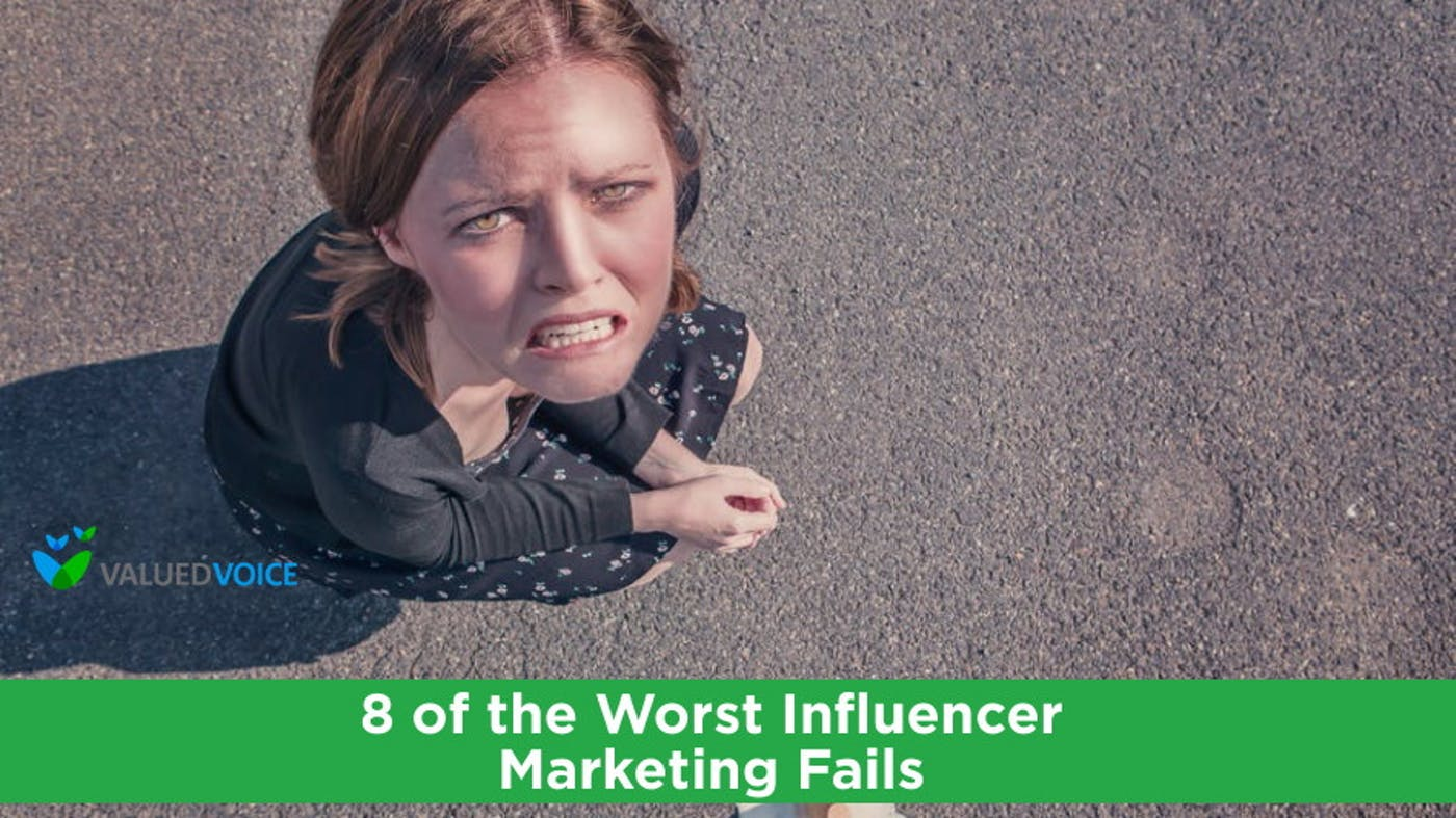 8 of the Worst Influencer Marketing Fails