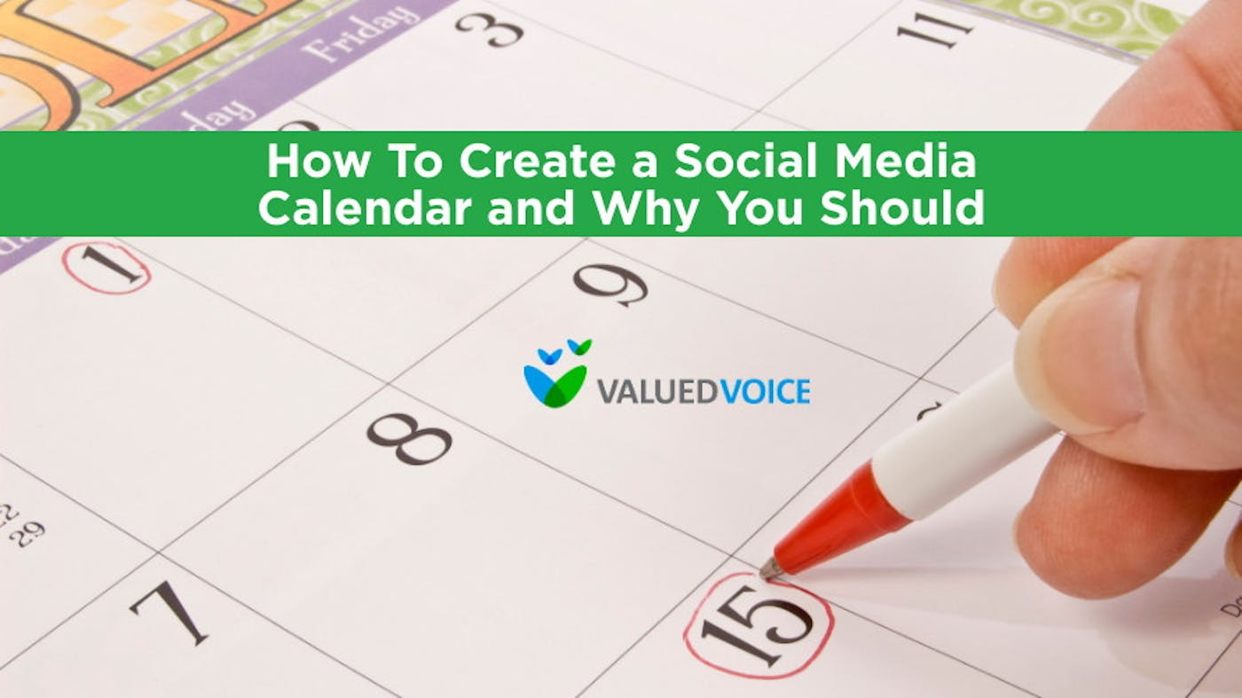 How to Create a Social Media Calendar and Why You Should