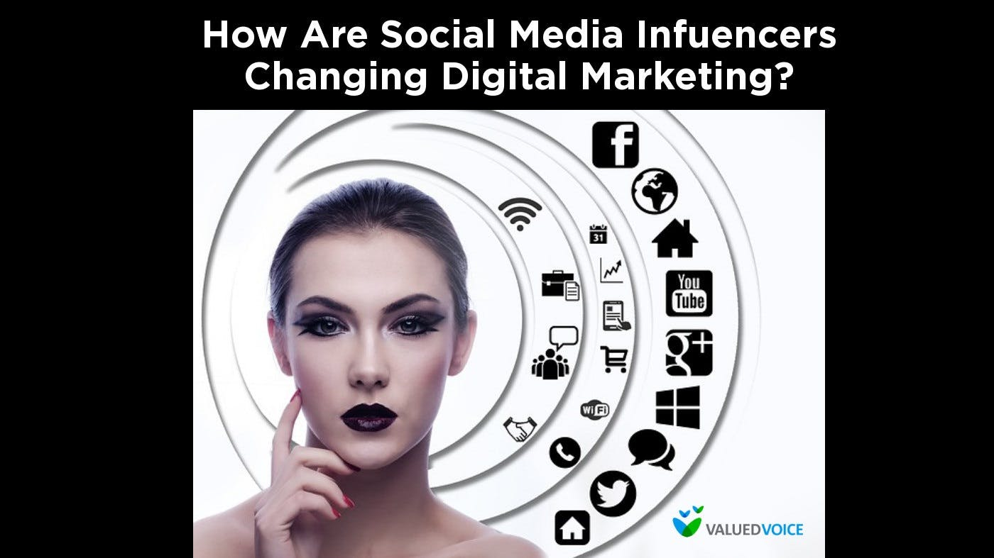 How Are Social Media Influencers Changing Digital Marketing?