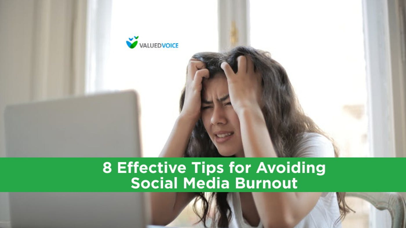 8 Effective Tips for Avoiding Social Media Burnout