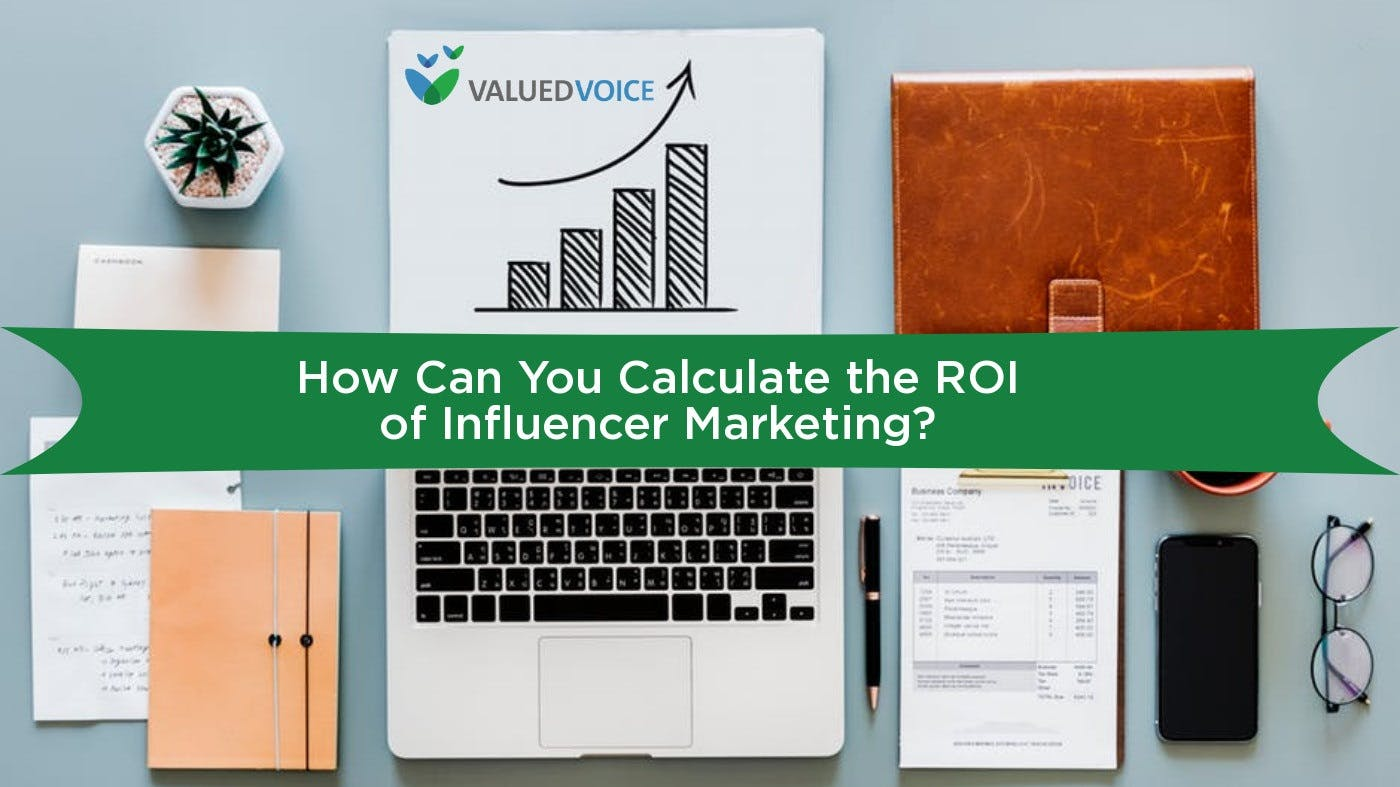How Can You Calculate the ROI of Influencer Marketing?