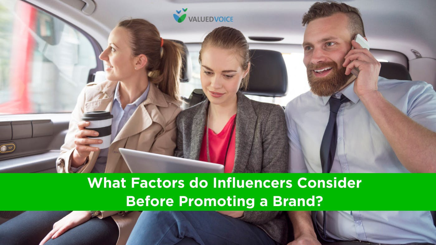 What Factors Do Influencers Consider Before Promoting a Brand?