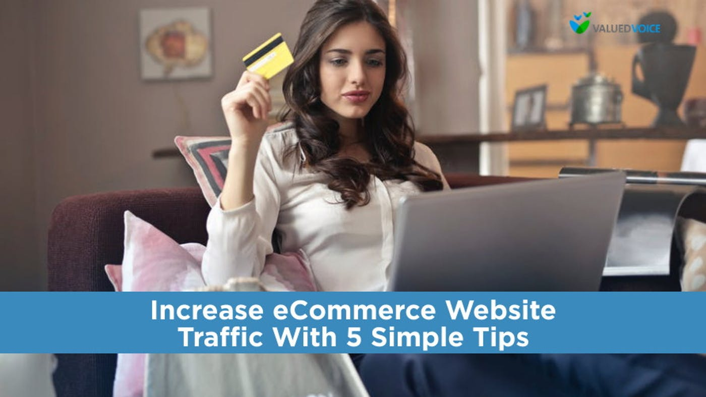 Increase eCommerce Website Traffic With 5 Simple Tips
